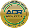 Magnetic Resonance Imaging | American College of Radiology | Accredited Facility